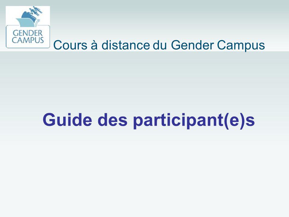 Guide des participant(e)s Cours à distance du Gender Campus