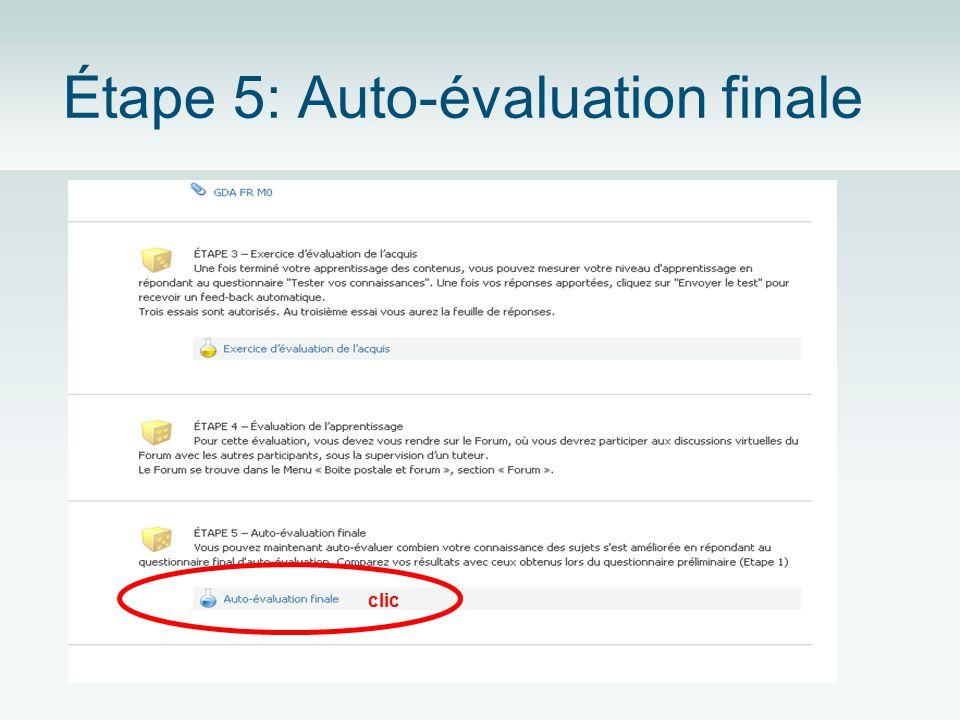Étape 5: Auto-évaluation finale clic