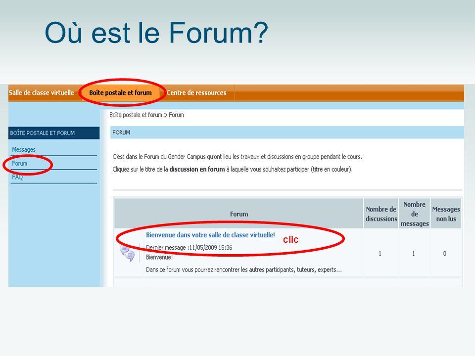 Où est le Forum? clic