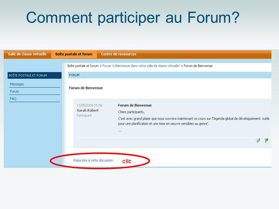 Comment participer au Forum?
