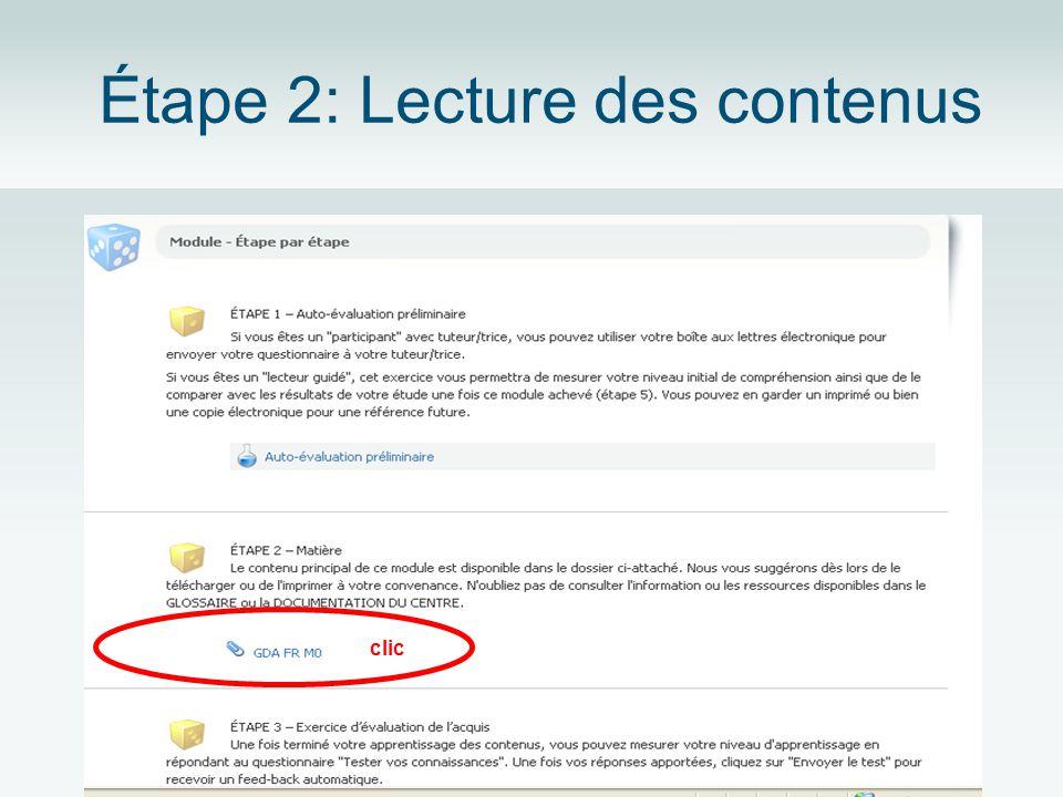 Étape 2: Lecture des contenus clic