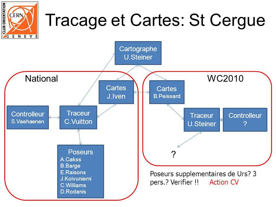 Tracage et Cartes: St Cergue Cartographe U.Steiner Traceur C.Vuitton Controlleur S.Vaehaenen Cartes J.Iven Traceur U.Steiner Controlleur ? Cartes B.Pe