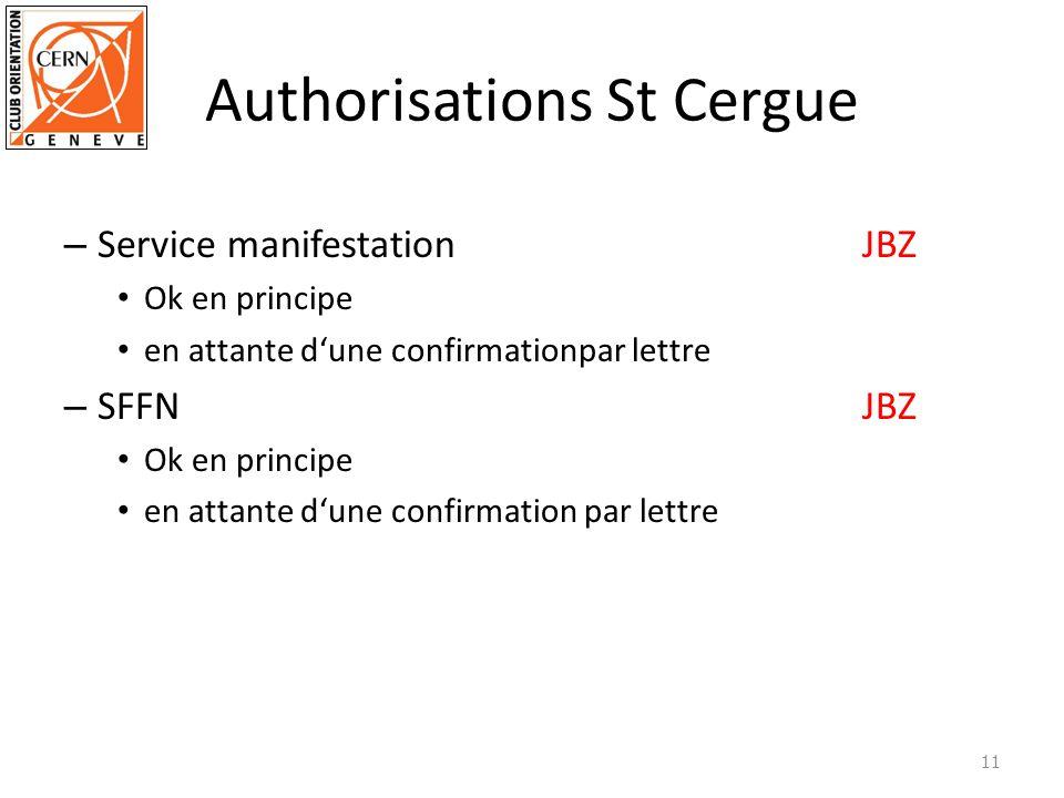 Authorisations St Cergue – Service manifestationJBZ Ok en principe en attante dune confirmationpar lettre – SFFN JBZ Ok en principe en attante dune confirmation par lettre 11