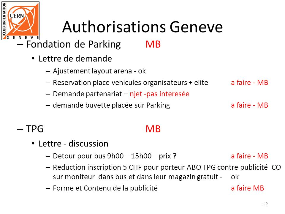 Authorisations Geneve – Fondation de ParkingMB Lettre de demande – Ajustement layout arena - ok – Reservation place vehicules organisateurs + elite a