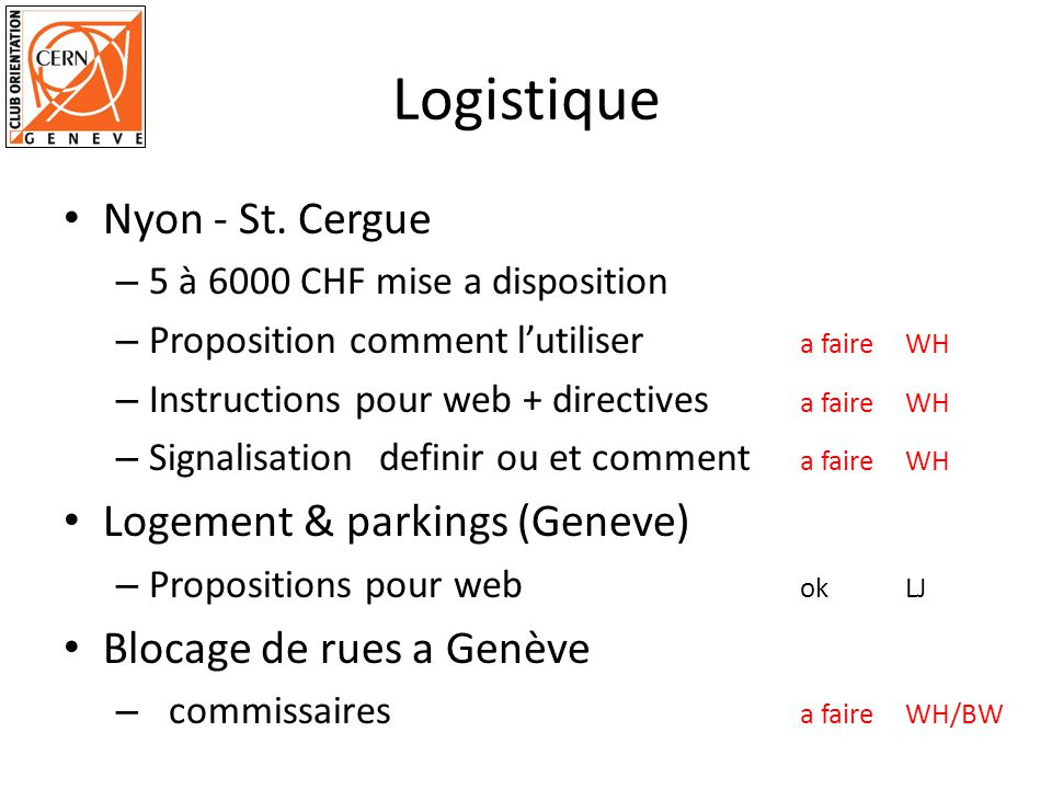 Logistique Nyon - St. Cergue – 5 à 6000 CHF mise a disposition – Proposition comment lutiliser a faire WH – Instructions pour web + directives a faire