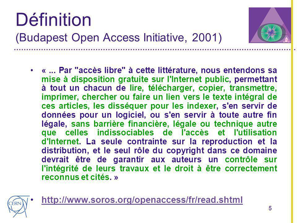 5 Définition (Budapest Open Access Initiative, 2001) «...