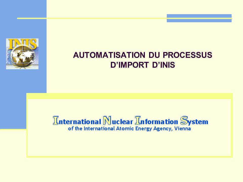 AUTOMATISATION DU PROCESSUS DIMPORT DINIS