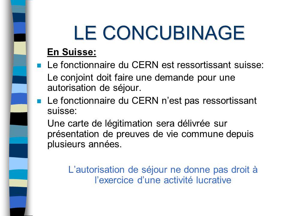 LE CONCUBINAGE En France: n Concubins ressortissants dun pays de lEEE.