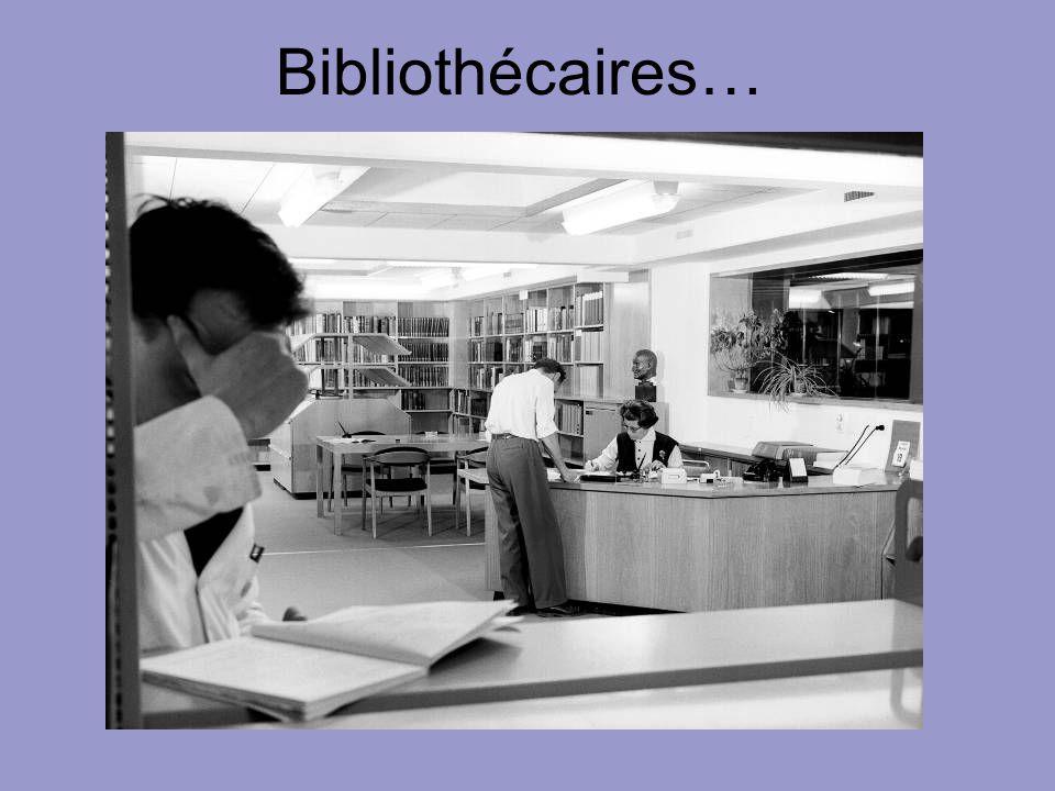 Bibliothécaires…