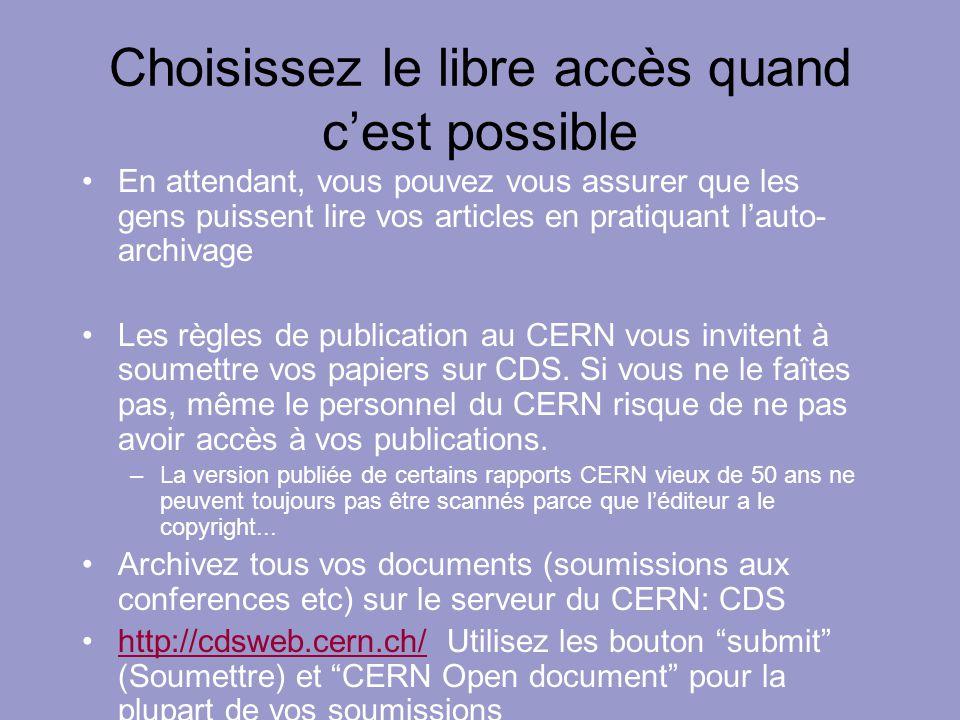 Choisissez le libre accès quand cest possible En attendant, vous pouvez vous assurer que les gens puissent lire vos articles en pratiquant lauto- arch