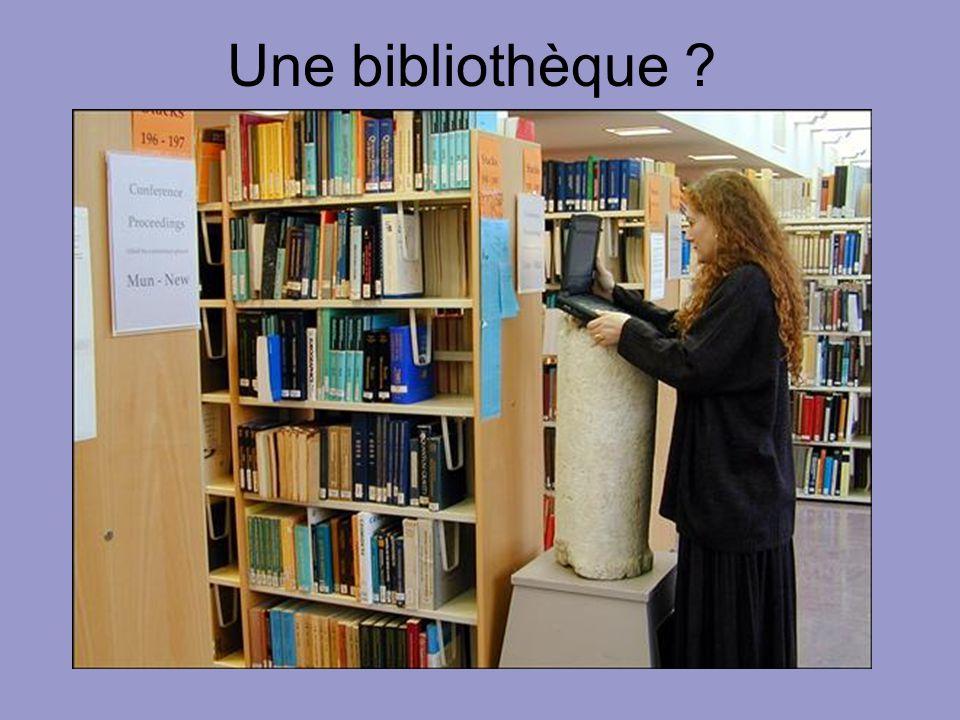 Une bibliothèque ?