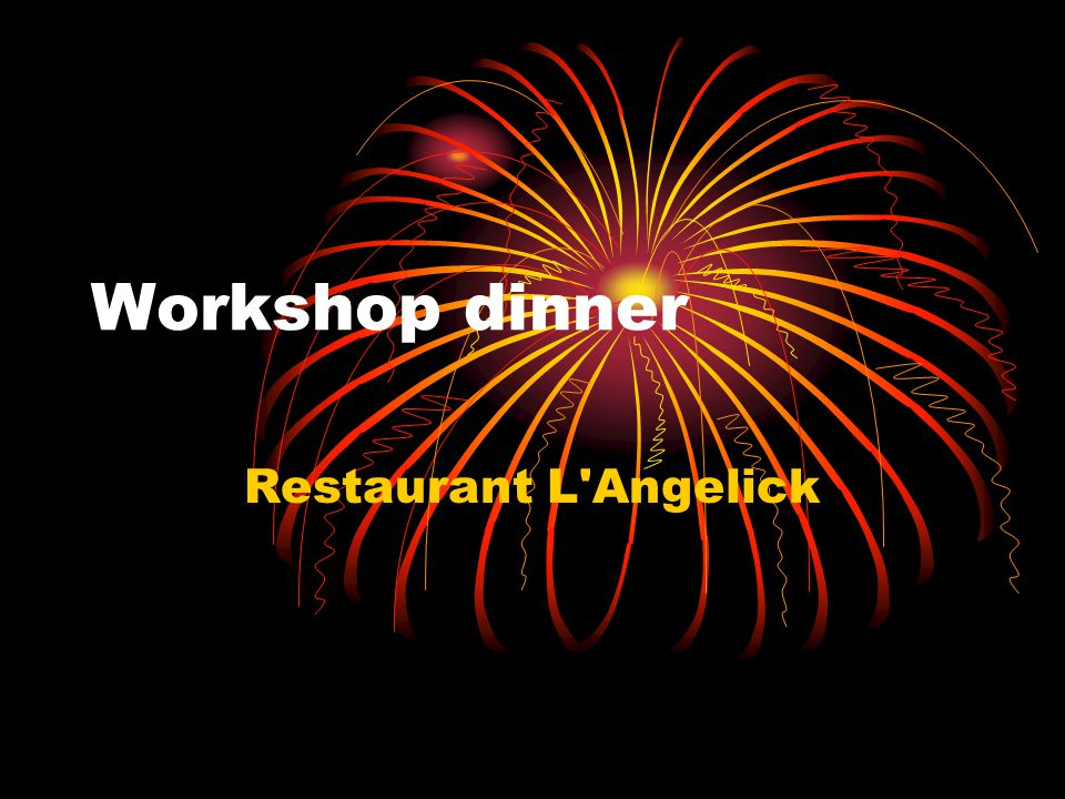Workshop dinner Restaurant L Angelick