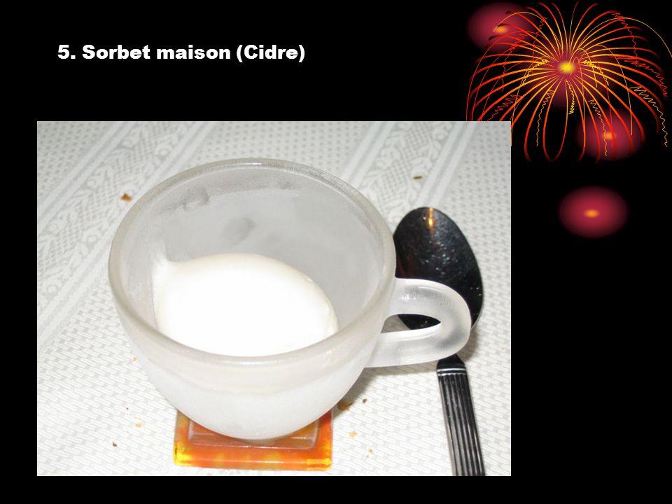 5. Sorbet maison (Cidre)