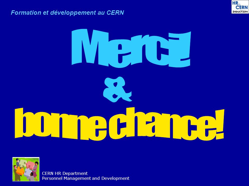 CERN HR Department Personnel Management and Development Formation et développement au CERN