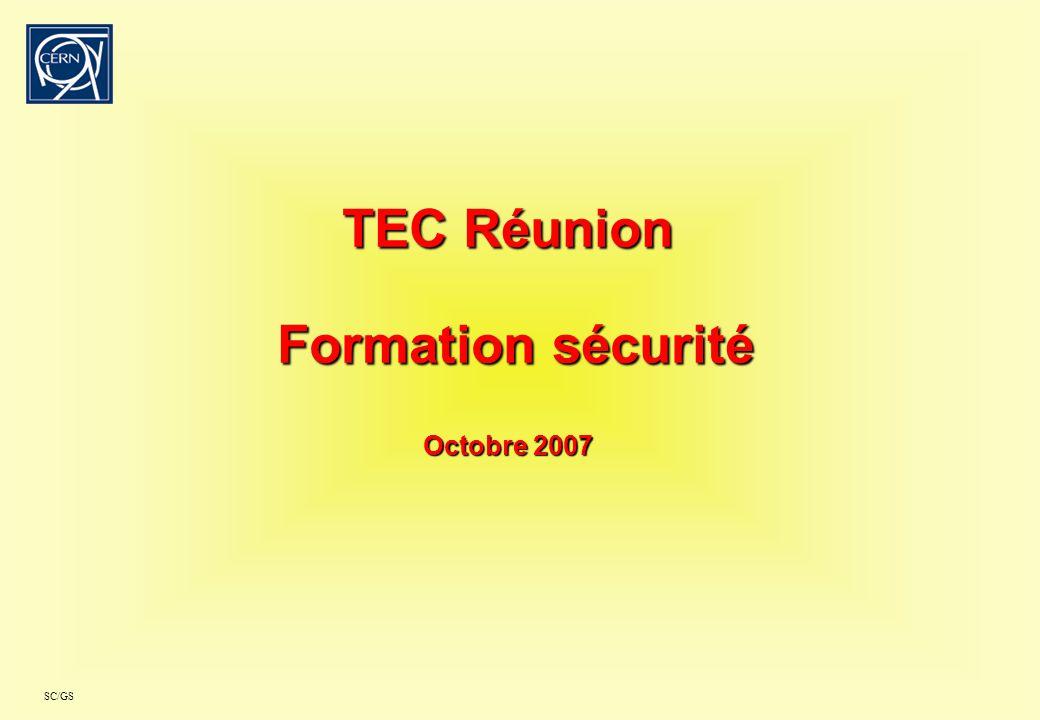 SC/GS TEC Réunion Formation sécurité Octobre 2007