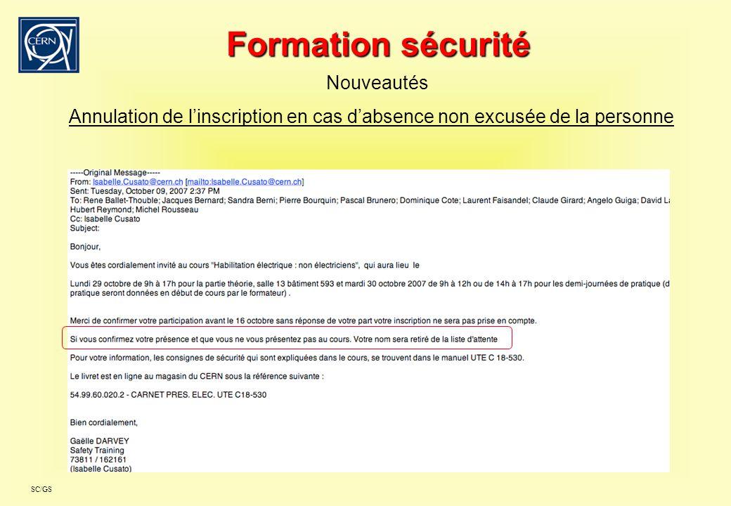 SC/GS Formation sécurité Nouveautés Annulation de linscription en cas dabsence non excusée de la personne