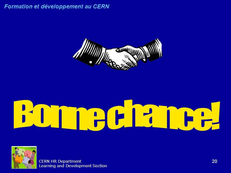 20 CERN HR Department Learning and Development Section Formation et développement au CERN