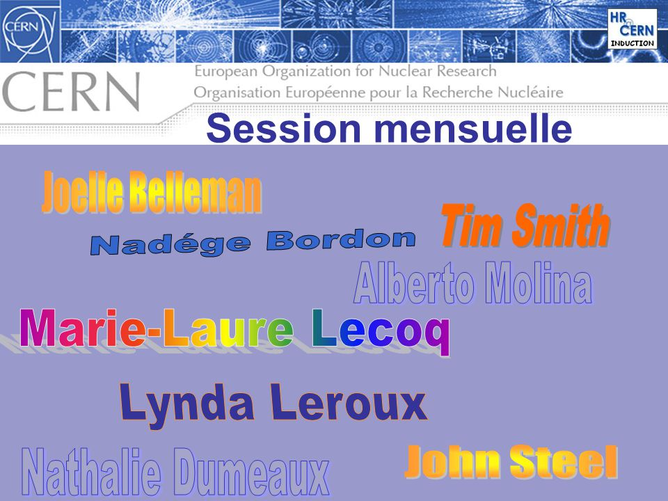 4 Session mensuelle