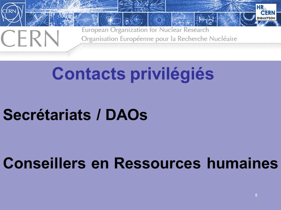 8 Contacts privilégiés Secrétariats / DAOs Conseillers en Ressources humaines