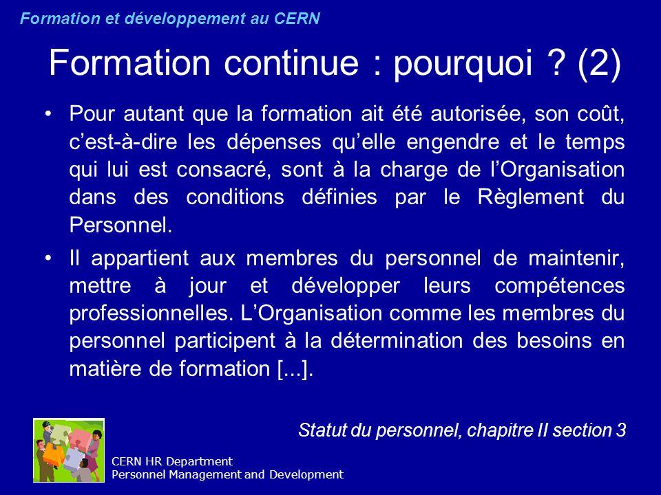 CERN HR Department Personnel Management and Development Formation continue: pourquoi .