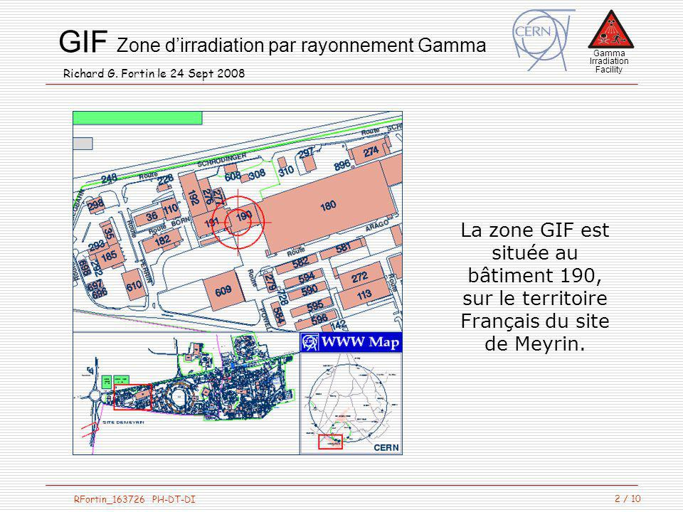 Gamma Irradiation Facility RFortin_163726 PH-DT-DI GIF Zone dirradiation par rayonnement Gamma Richard G.