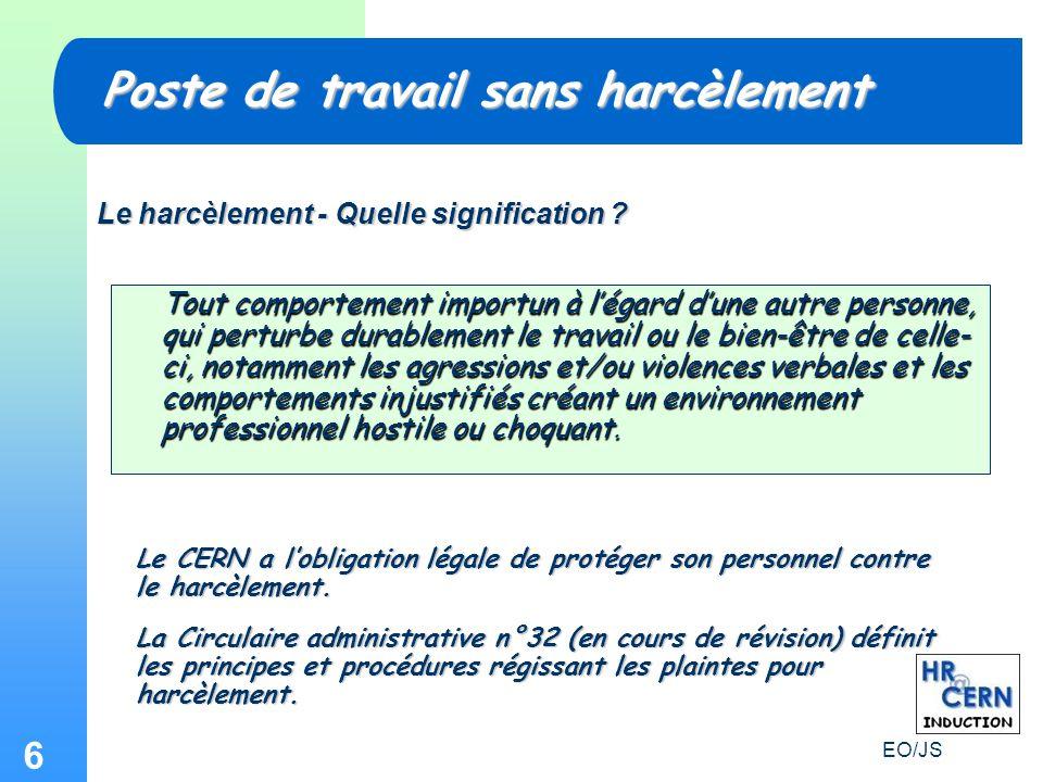 6 Poste de travail sans harcèlement Le harcèlement - Quelle signification .