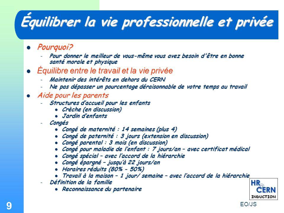 EO/JS 9 Équilibrer la vie professionnelle et privée Pourquoi.