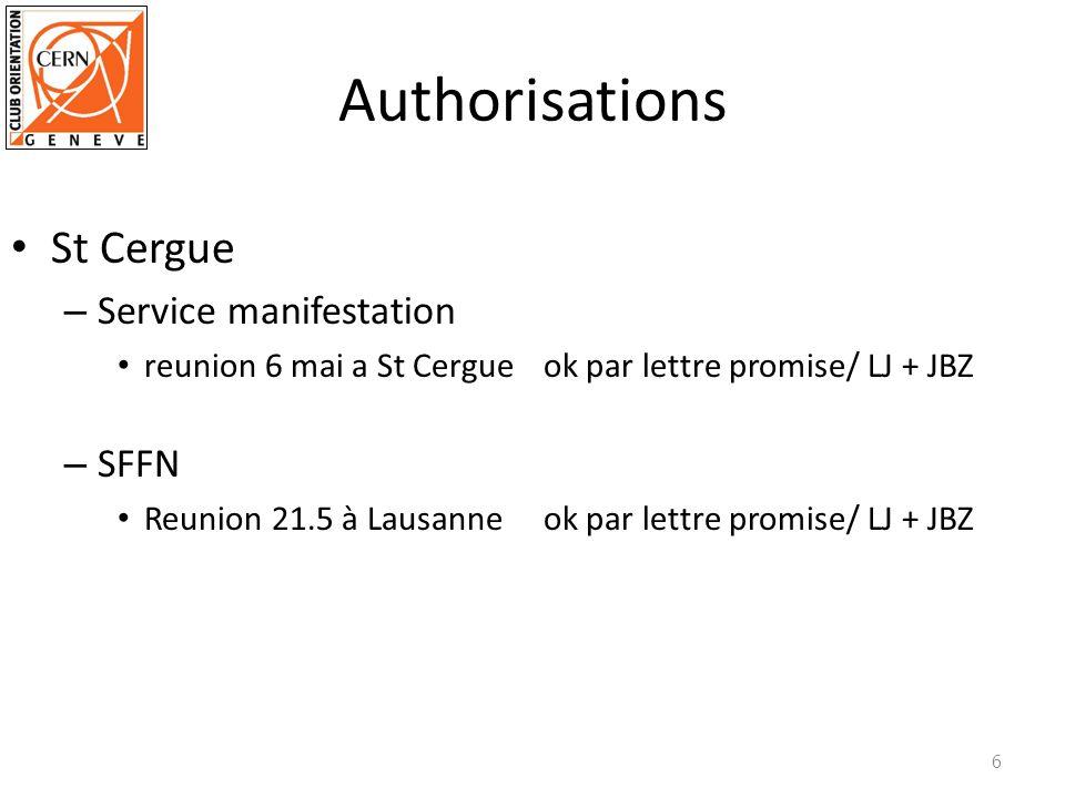 Authorisations St Cergue – Service manifestation reunion 6 mai a St Cergue ok par lettre promise/ LJ + JBZ – SFFN Reunion 21.5 à Lausanneok par lettre promise/ LJ + JBZ 6