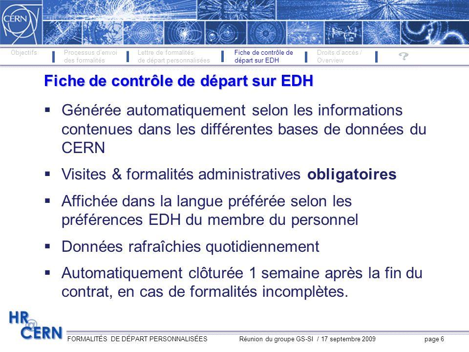 FORMALITÉS DE DÉPART PERSONNALISÉES Réunion du groupe GS-SI / 17 septembre 2009 page 7 Critères daffichage
