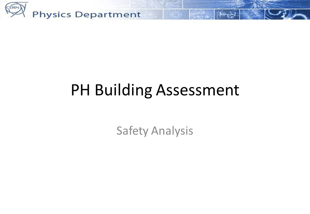 PH Building Assessment Safety Analysis