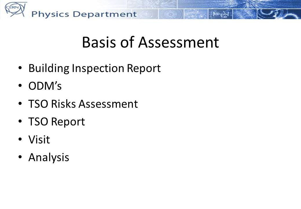 Basis of Assessment Building Inspection Report ODMs TSO Risks Assessment TSO Report Visit Analysis