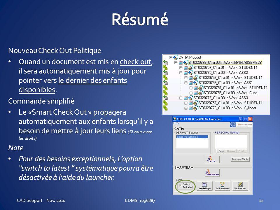 Nouveau Check Out Politique Quand un document est mis en check out, il sera automatiquement mis à jour pour pointer vers le dernier des enfants dispon