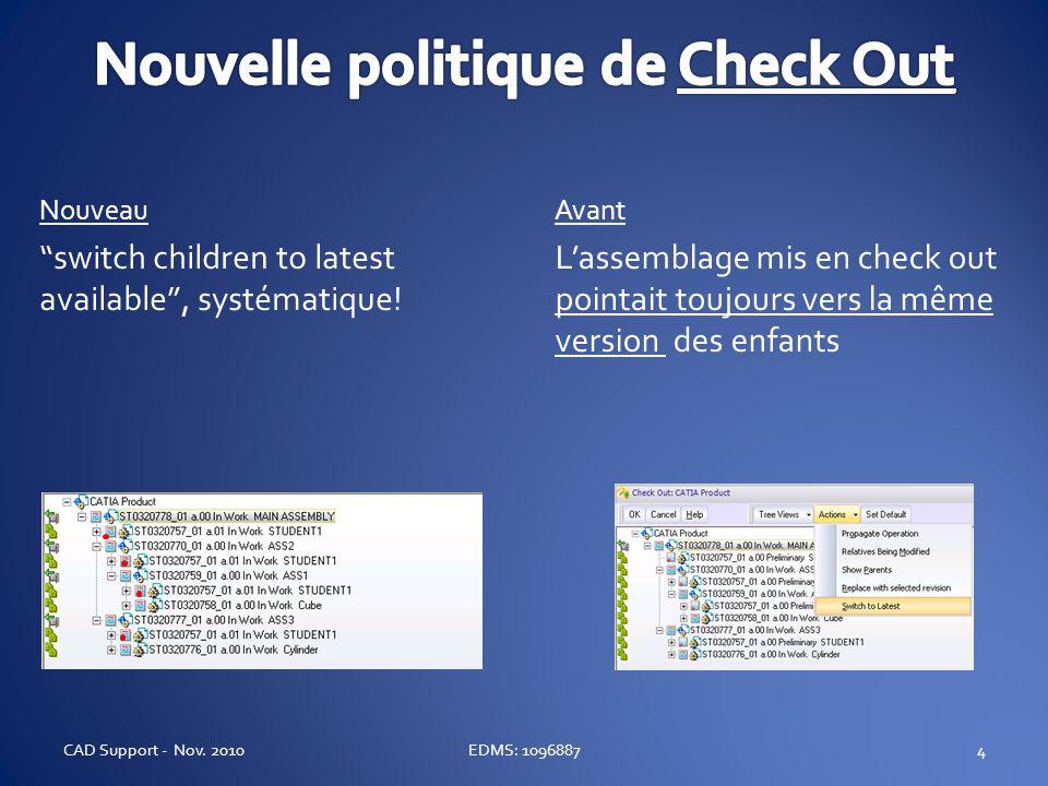 4 Avant Lassemblage mis en check out pointait toujours vers la même version des enfants Nouveau switch children to latest available, systématique! EDM