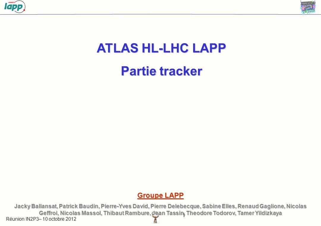 Réunion IN2P3– 10 octobre 2012 2 Cooling line 1 –Programme développement lignes de refroidissement PP1PP0Stave Isolateur FittingSleeve