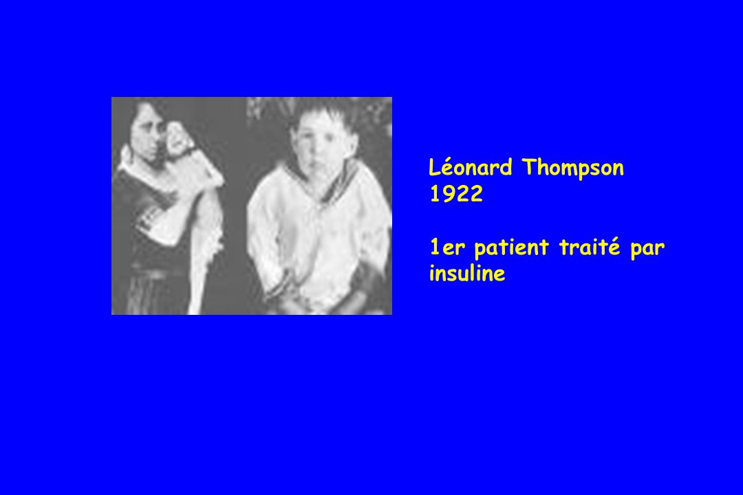 Léonard Thompson 1922 1er patient traité par insuline