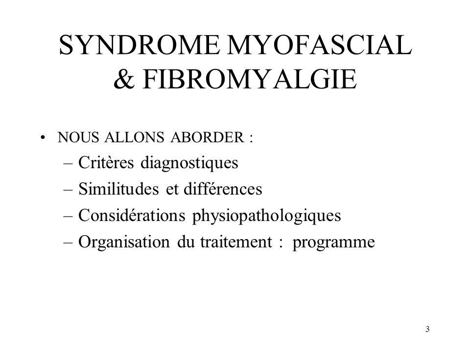 4 BESOIN DE CRITERES Utilité de critères : –études cliniques, expérimentales –pratique quotidienne Reconnaissance variable selon disciplines : –Céphalée de tension (IHS, IASP) –Syndrome myofascial (IASP) –Fibromyalgie (ACR, IASP)