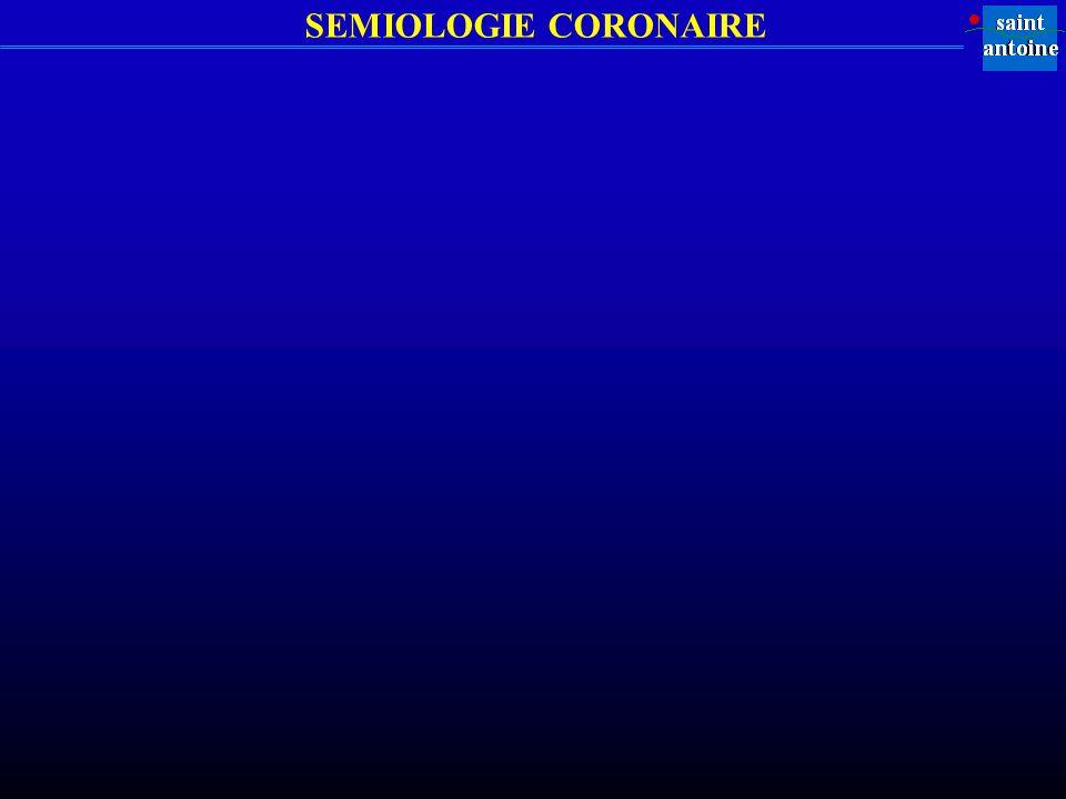 SEMIOLOGIE CORONAIRE