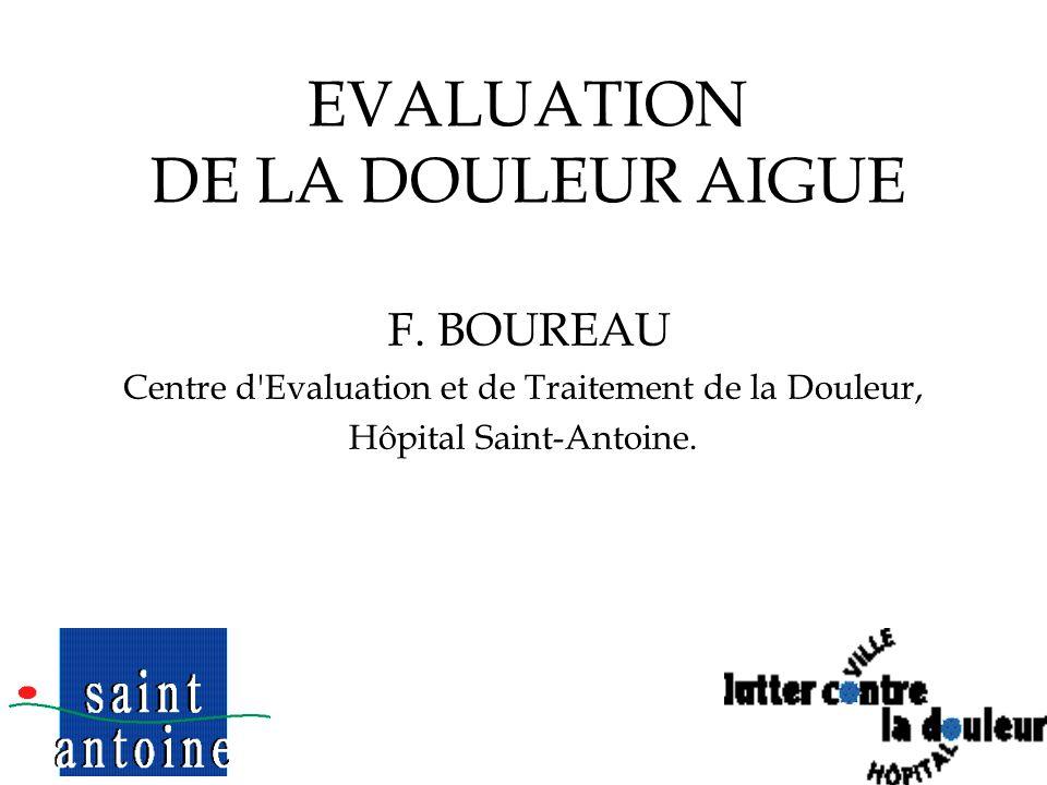 1 EVALUATION DE LA DOULEUR AIGUE F.