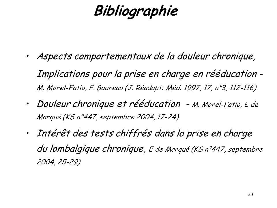 23 Bibliographie Aspects comportementaux de la douleur chronique, Implications pour la prise en charge en rééducation - M. Morel-Fatio, F. Boureau (J.