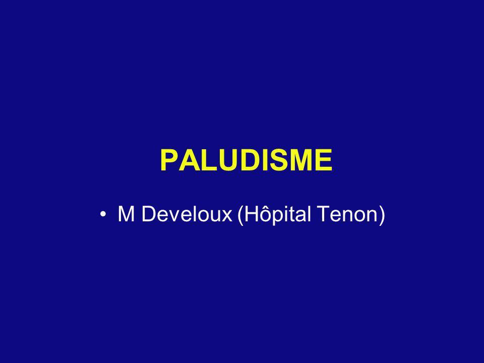 Relais de la quinine IV Quinine PO : 24 mg/kg en 3 prises/j, durée totale : 7j Amino-alcool 12 h après la fin de perfusion de quinine : - Méfloquine (Lariam ® cp 250mg) PO : 24 mg/kg en 1j (3-2-1 cp/8h) - Halofantrine (Halfan ® ) PO : 24 mg/kg en 1j (2-2-2 cp/6h) sous surveillance ECG Atovaquone + proguanil (Malarone ® ) PO : 2cp 2 fois/j x 3j Pas de reprise de la chimioprophylaxie Contrôle de parasitémie : J3 et J7