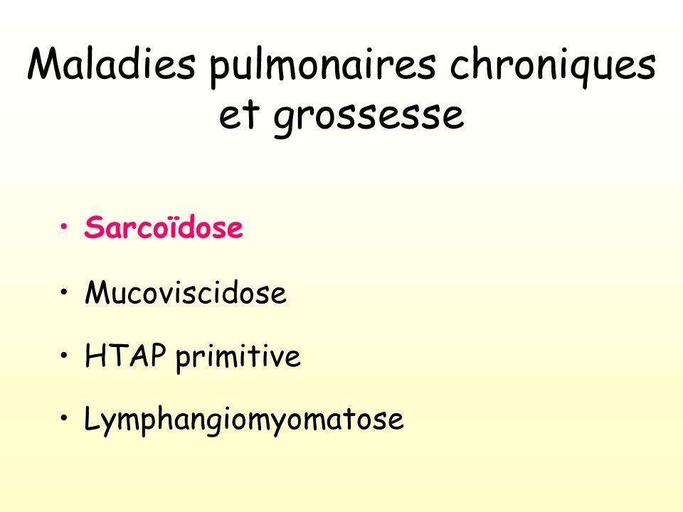 Sarcoïdose Mucoviscidose HTAP primitive Lymphangiomyomatose Maladies pulmonaires chroniques et grossesse