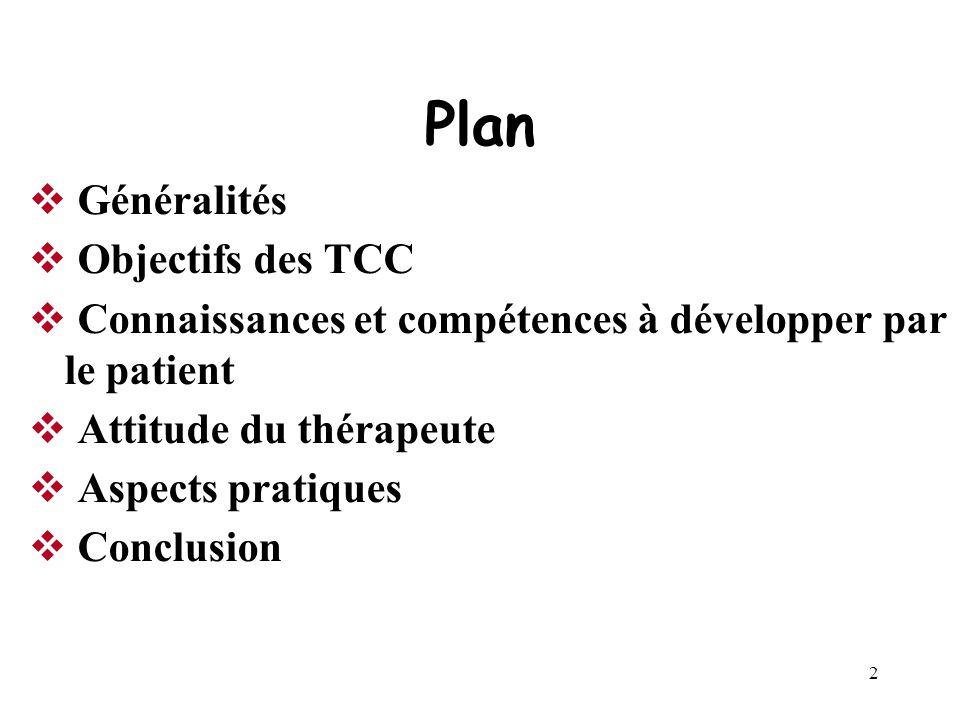 1 Education du patient douloureux chronique DU Thérapie cognitive et comportementale de la douleur chronique D.U. Thérapie Cognitive et Comportemental