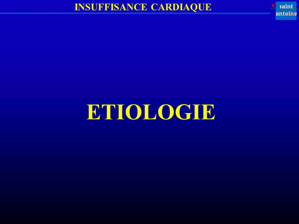 INSUFFISANCE CARDIAQUE ETIOLOGIE