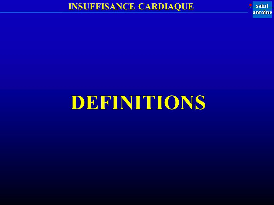 INSUFFISANCE CARDIAQUE DEFINITIONS