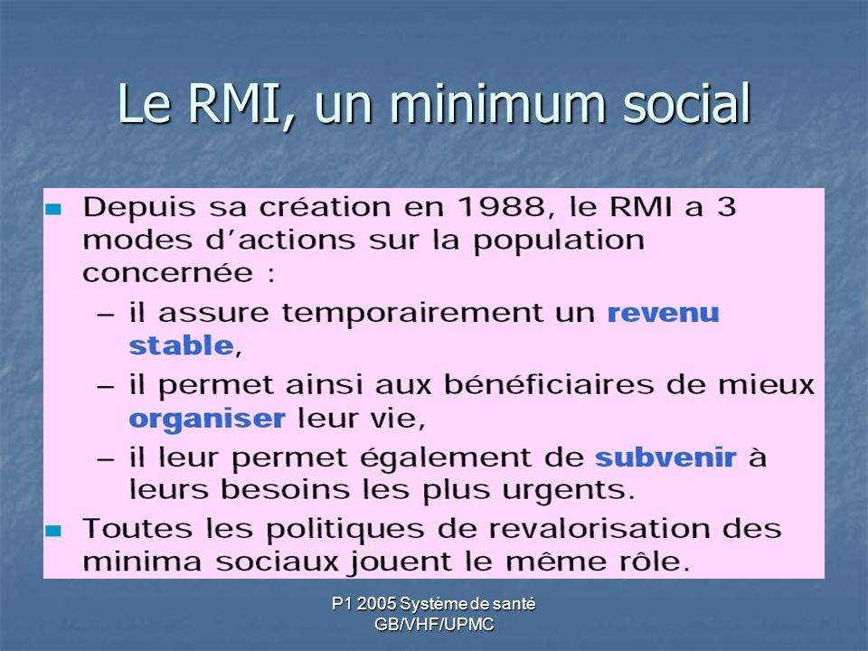 P1 2005 Système de santé GB/VHF/UPMC Le RMI, un minimum social