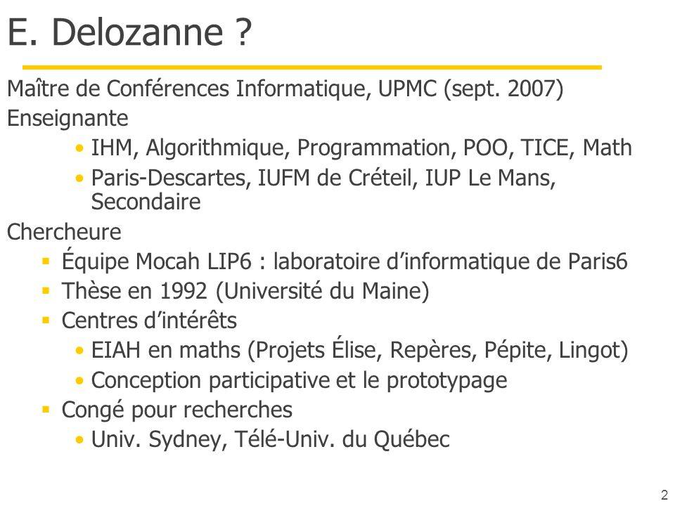2 E.Delozanne . Maître de Conférences Informatique, UPMC (sept.