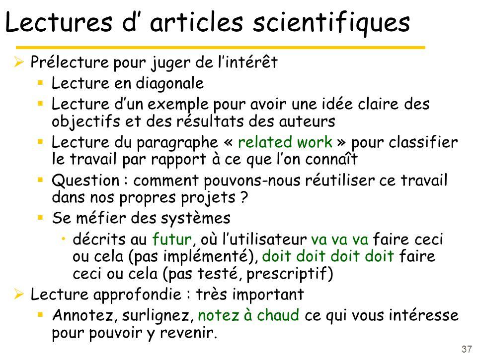 37 Lectures d articles scientifiques Prélecture pour juger de lintérêt Lecture en diagonale Lecture dun exemple pour avoir une idée claire des objecti