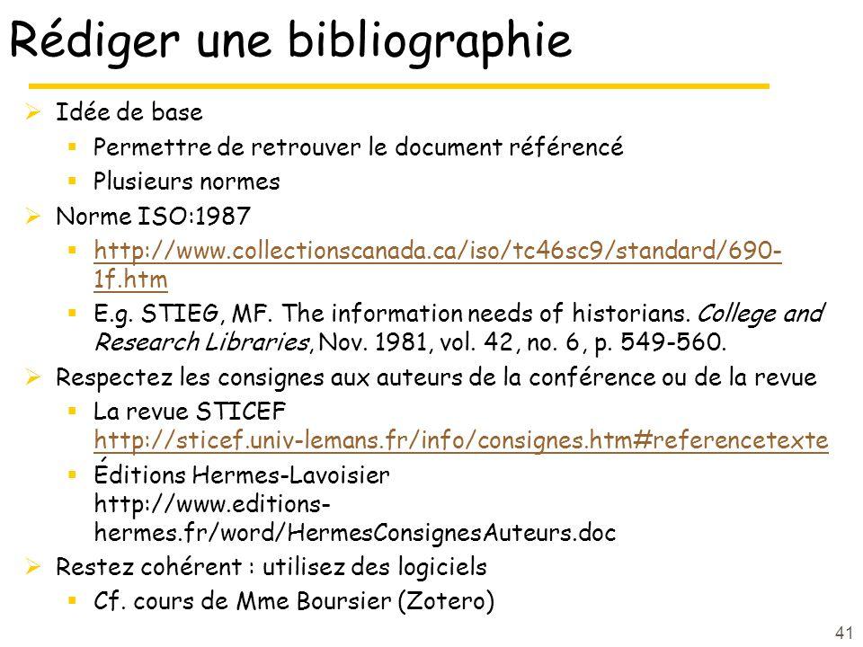 41 Rédiger une bibliographie Idée de base Permettre de retrouver le document référencé Plusieurs normes Norme ISO:1987 http://www.collectionscanada.ca/iso/tc46sc9/standard/690- 1f.htm http://www.collectionscanada.ca/iso/tc46sc9/standard/690- 1f.htm E.g.