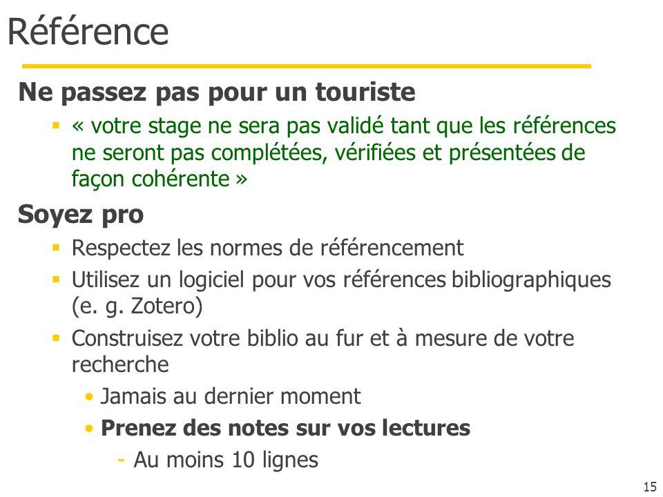 Référence Ne passez pas pour un touriste « votre stage ne sera pas validé tant que les références ne seront pas complétées, vérifiées et présentées de