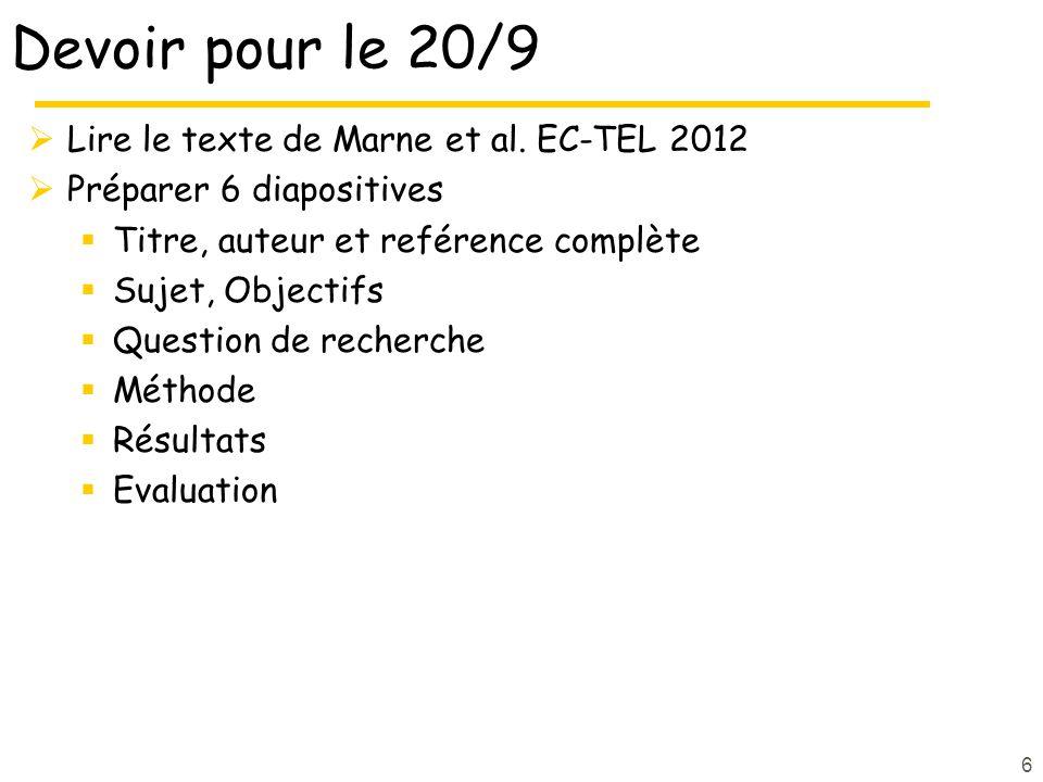 Devoir pour le 20/9 Lire le texte de Marne et al.